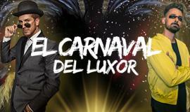 El Carnaval del Luxor