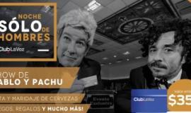 ¡NOCHE DE HOMBRES CON PACHU Y PABLO!