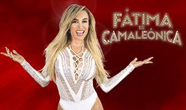 Fátima es camaleónica