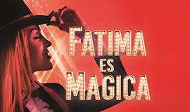 Fatima es mágica