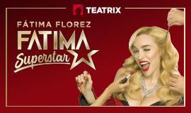 Fátima Superstar