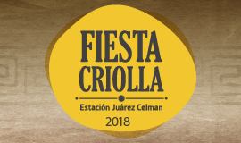 Fiesta Criolla Estación Juárez Celman