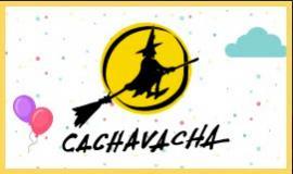 Cachavacha- Especial Día del Niño